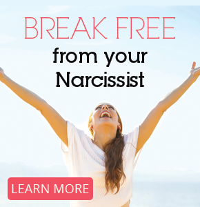 Break Free from Your Narcissist