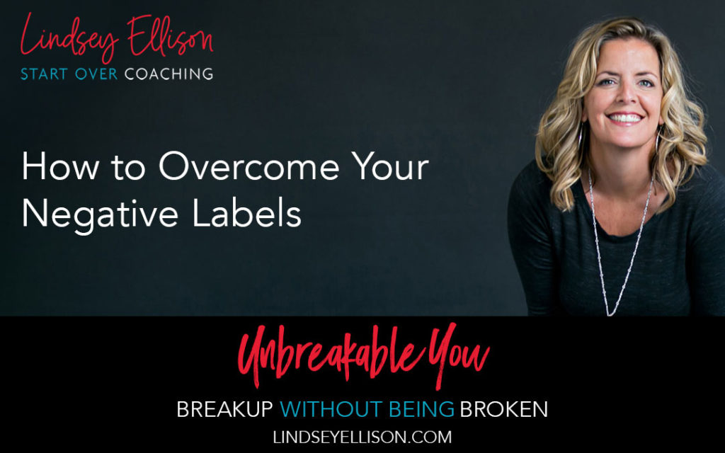 How to Overcome Your Negative Labels