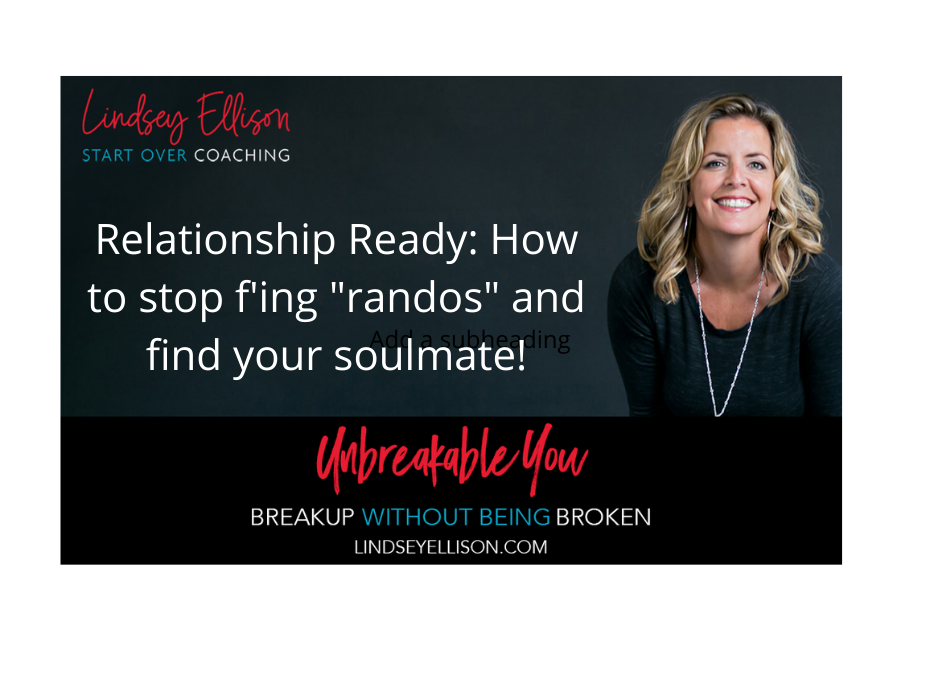 Relationship Ready: How this woman stopped f'ing randos and found her soulmate